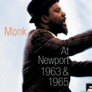Thelonious Monk At Newport 1963 1965