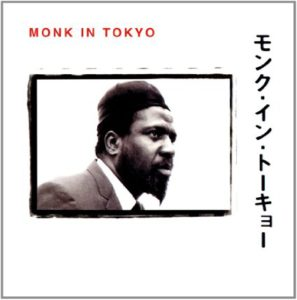 Thelonious Monk In Tokyo
