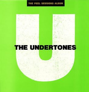 The Undertones The Peel Sessions